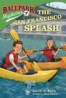 Ballpark Mysteries #7: The San Francisco Splash Cover Image