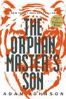 The Orphan Master's Son (Pulitzer Prize - Fiction) Cover Image