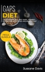 Gaps Diet: MEGA BUNDLE - 7 Manuscripts in 1 - 300+ GAPS - friendly recipes for a balanced and healthy diet Cover Image