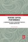 Venture Capital Performance: A Comparative Study of Investment Practices in Europe and the USA (Routledge International Studies in Money and Banking) Cover Image