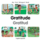 My First Bilingual Book–Gratitude (English–Spanish) Cover Image