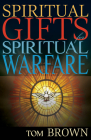 Spiritual Gifts for Spiritual Warfare Cover Image