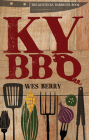 The Kentucky Barbecue Book Cover Image