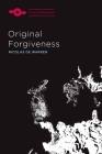 Original Forgiveness (Studies in Phenomenology and Existential Philosophy) Cover Image
