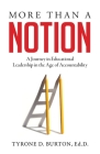 More Than A Notion: A Journey in Educational Leadership in the Age of Accountability Cover Image