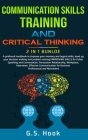 COMMUNICATION SKILLS TRAINING AND CRITICAL THINKING 2 IN 1 Bundle Cover Image