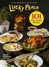 Lucky Peach Presents 101 Easy Asian Recipes: The First Cookbook from the Cult Food Magazine Cover Image