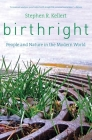 Birthright: People and Nature in the Modern World Cover Image