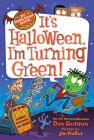 It's Halloween, I'm Turning Green! (My Weird School Special) Cover Image