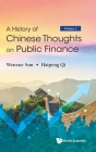 History of Chinese Thoughts on Public Finance, a (in 2 Volumes) Cover Image