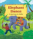 Elephant Dance Memories of India Cover Image