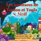 Les aventures Toutu et Toula: Noel Cover Image