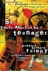 So You're about to Be a Teenager: Godly Advice for Preteens on Friends, Love, Sex, Faith, and Other Life Issues (Parenting) Cover Image