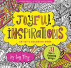 Joyful Inspirations Adult Coloring Book (31 Stress-Relieving Designs) Cover Image