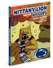 Nittany Lion Has the Hiccups Cover Image
