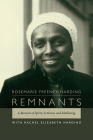 Remnants: A Memoir of Spirit, Activism, and Mothering Cover Image