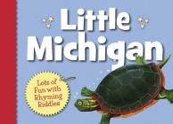 Little Michigan (My Little State) Cover Image
