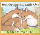 You Are Special, Little One Cover Image