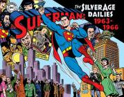 Superman: The Silver Age Newspaper Dailies Volume 3: 1963-1966 Cover Image