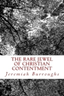 The Rare Jewel Of Christian Contentment Cover Image