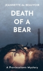 Death of a Bear: A Provincetown Mystery Cover Image