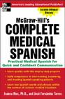 McGraw-Hill's Complete Medical Spanish: A Practical Course for Quick and Confident Communication Cover Image