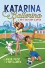 Katarina Ballerina & the Victory Dance Cover Image
