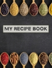 My recipe book: XXL cookbook to note down your favorite recipes- Blank Recipe Book Journal- Blank Recipe Book- Blank Cookbook Cover Image