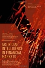Artificial Intelligence in Financial Markets: Cutting Edge Applications for Risk Management, Portfolio Optimization and Economics (New Developments in Quantitative Trading and Investment) Cover Image