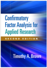 Confirmatory Factor Analysis for Applied Research, Second Edition (Methodology in the Social Sciences) Cover Image