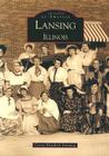 Lansing: Illinois (Images of America (Arcadia Publishing)) Cover Image
