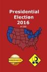 2016 Presidential Election 122 (Deutsche Ausgabe) Cover Image