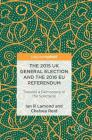 The 2015 UK General Election and the 2016 Eu Referendum: Towards a Democracy of the Spectacle Cover Image