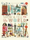Show & Tell Me the World Cover Image