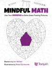 Mindful Math 3: Use Your Statistics to Solve These Puzzling Pictures Cover Image