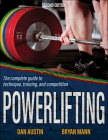 Powerlifting: The complete guide to technique, training, and competition Cover Image