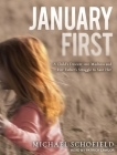 January First: A Child's Descent Into Madness and Her Father's Struggle to Save Her Cover Image