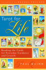 Tarot for Life: Reading the Cards for Everyday Guidance and Growth Cover Image