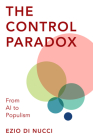 The Control Paradox: From AI to Populism Cover Image