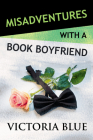 Misadventures with a Book Boyfriend Cover Image