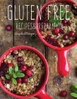 Gluten Free: Recipes & Preparation Cover Image