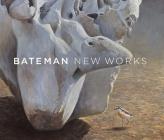 Bateman: New Works Cover Image