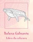 Balena Calmante - Libro da colorare Cover Image
