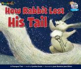 How Rabbit Lost His Tail Leveled Text Cover Image