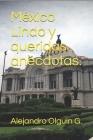 México Lindo y queridas anécdotas. Cover Image