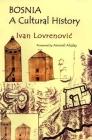 Bosnia: A Cultural History Cover Image