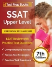 SSAT Upper Level Prep Book 2021 and 2022: SSAT Review with Practice Test Questions [7th Edition] Cover Image