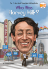 Who Was Harvey Milk? (Who Was?) Cover Image