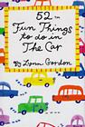 52 Fun Things to Do in the Car (52 Series #52SE) Cover Image