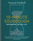 10-Minute Sourdough: Breadmaking for Real Life Cover Image